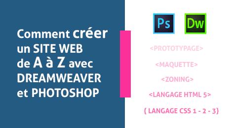 Comment créer un SITE WEB de A à Z avec DREAMWEAVER et PHOTOSHOP